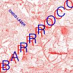 Chico Láser - Barroco
