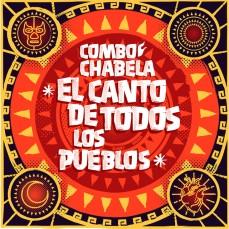 Combo Chabela - El Canto de Todos los Pueblos