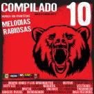 Compilado Melodias Rabiosas 10