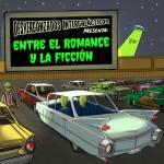 Desvergonzados Intergalácticos - Entre el Romance y la Ficción