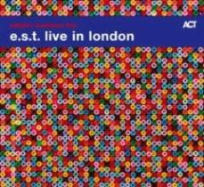 Esbjorn Svensson Trio - E.s.t. Live In London
