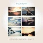 Findlay Brown - Is Good
