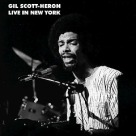Gil Scott-Heron - Live In New York Live
