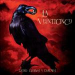 La 25 - Entre Cuervos Y Chacales