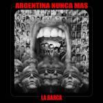 La Barca - Argentina Nunca Más