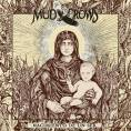Mud Crows - Nacimiento de un Ser
