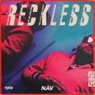 Nav - Reckless