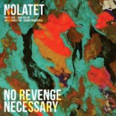 Nolatet - No Revenge Necessary