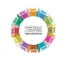 Omar Mollo - Tango Cosmopolita
