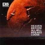 Plan B - Heaven Before All Hell Breaks Loose