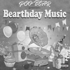 Poo Bear - Poo Bear Presents, Bearthday Music
