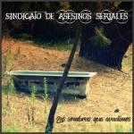 Sindicato de Asesinos Seriales - Las Sombras Que Evadimos