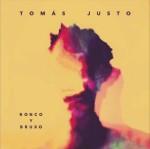 Tomás Justo - Ronco y Bruxo