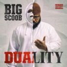 Big Scoob - Duality