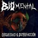 BioMental - Oscuridad & Putrefacción