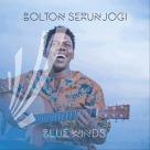 Bolton Serunjogi - Blue Winds