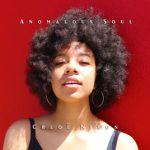 Chloe Nixon - Anomalous Soul