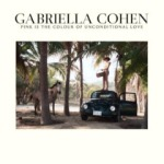 Gabriella Cohen - Pink is the Colour of Unconditional Love