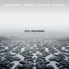 Joshua Redman - Still Dreaming