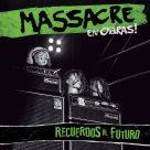 Massacre - Recuerdos al Futuro (En Vivo)