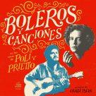 Poli y Prietto - Boleros y Canciones g