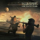 Sly And Robbie And Junior Natural - Militant Dub