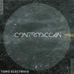 Toro Eléctriko - Contradicción