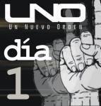 Un Nuevo Orden - Día 1