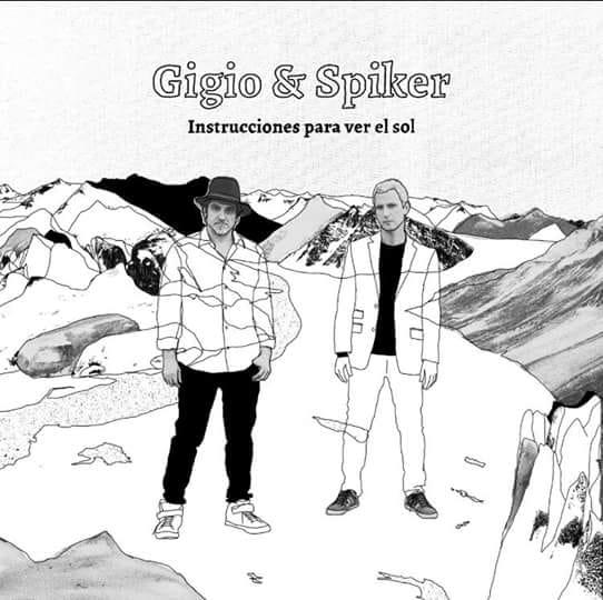 Gigio & Spiker - Instrucciones Para Ver el Sol